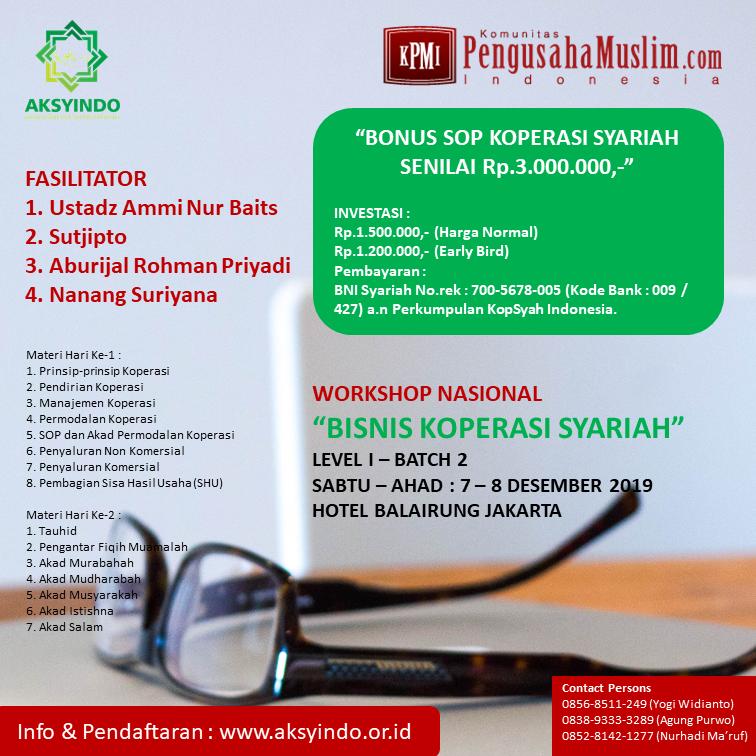 AKSYINDO, Asosiasi Koperasi Syariah Indonesia, Koperasi Syariah, Koperasi, Workshop Nasional Bisnis Koperasi Syariah Level I Batch 2