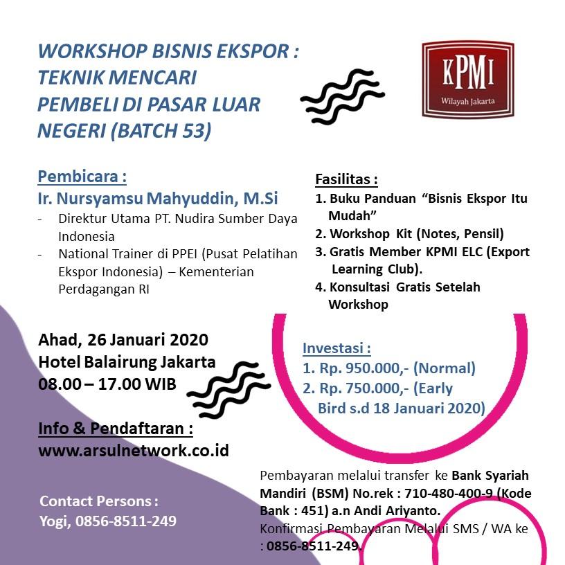 Workshop Bisnis Export, KPMI, KPMI Jakarta, Export, Import, Ekspor, Impor